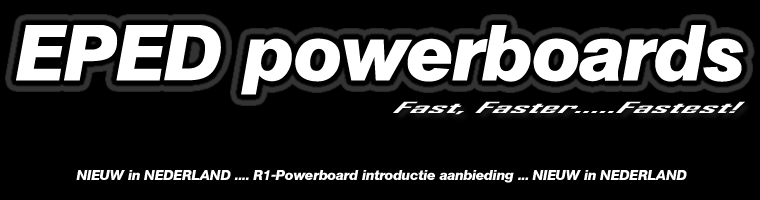 Eped powerboard e-scooters Fast, Faster...Fastest!